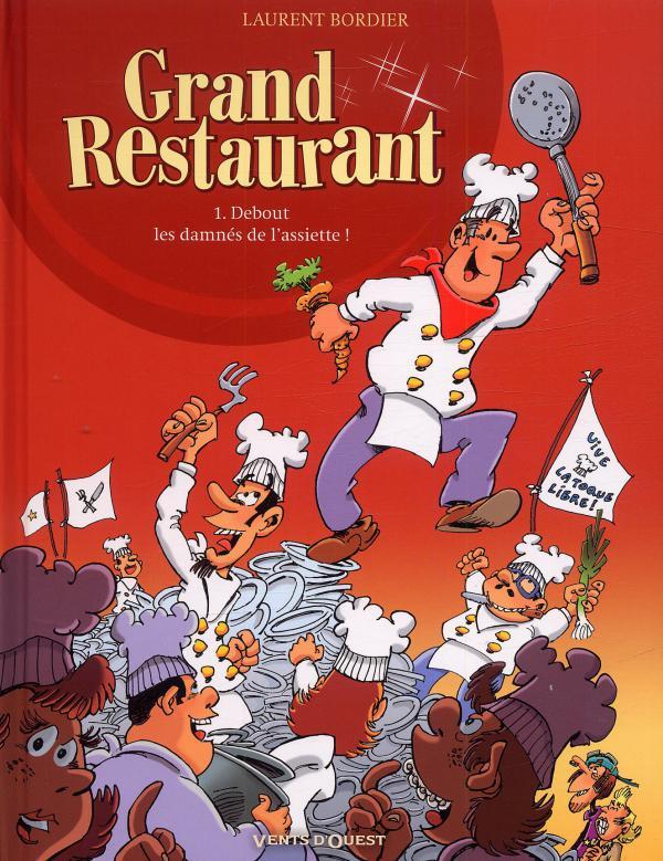 Grand restaurant t1 debout les damn s de l 39 assiette 0 for Cuisinier humoristique