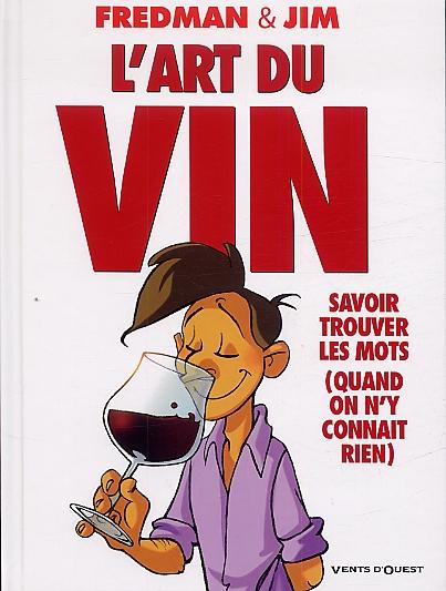 FREDMAN & JIM - L'art du Vin
