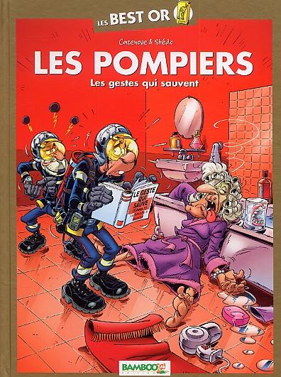 Les Pompiers Les gestes qui sauvent - Christophe Cazenove, Stédo