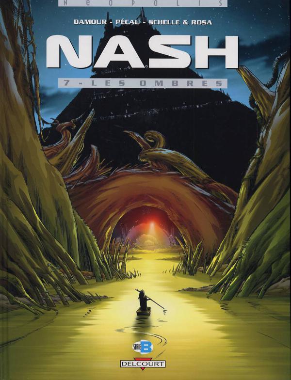 Nash T7 Les Ombres 0 Bd Chez Delcourt De Pecau Damour Rosa Schelle