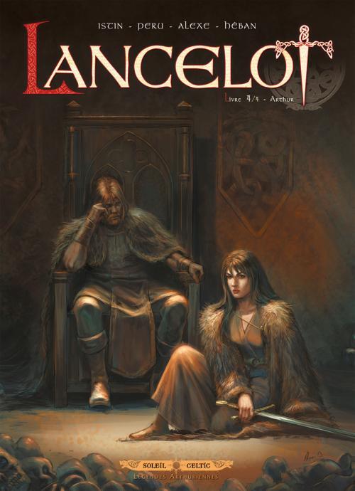 Lancelot T4 Arthur 0 Bd Chez Soleil De Peru Alexe Heban