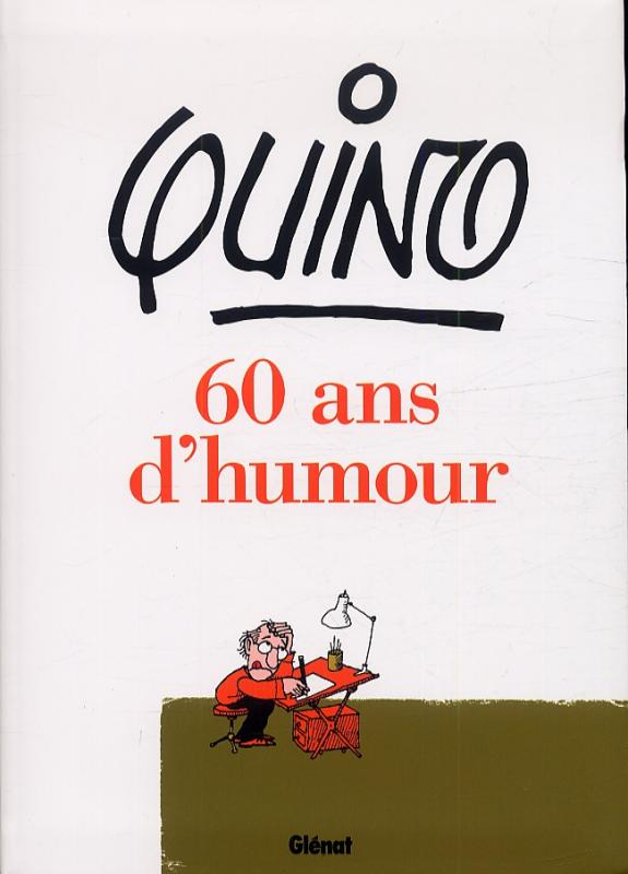 60 ans d 39 humour bd chez gl nat de quino. Black Bedroom Furniture Sets. Home Design Ideas