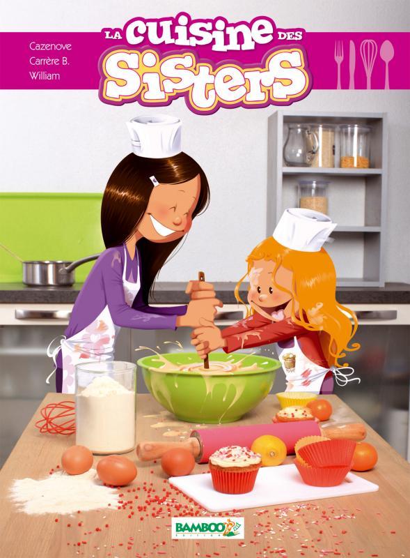 Les Sisters La Cuisine Des Sisters 0 Bd Chez Bamboo De