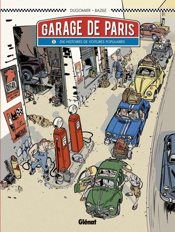 Le garage de paris t1 dix histoires de voitures for Garage automobile paris 12