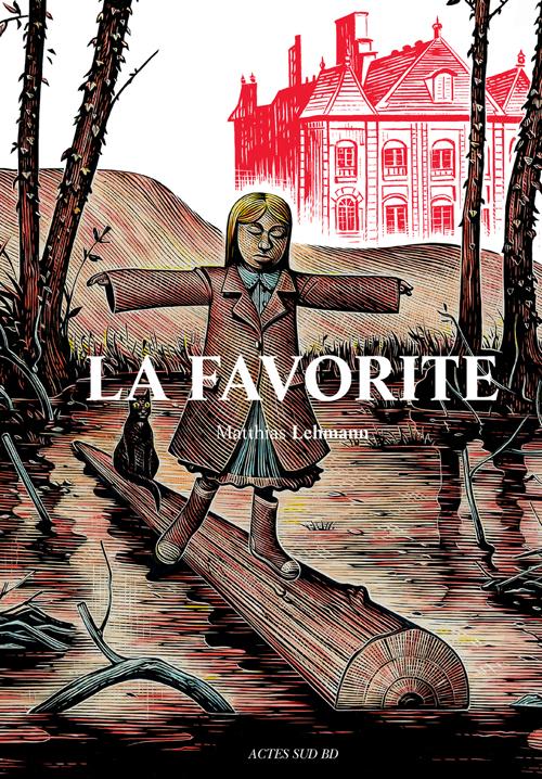 La Favorite, bd chez Actes Sud BD de Lehmann