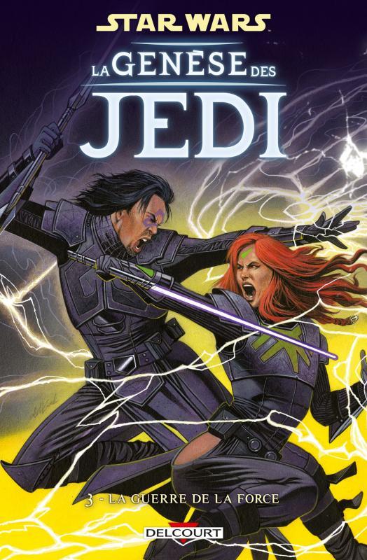 Star Wars - La genèse des Jedi T3 : La guerre de la Force (0