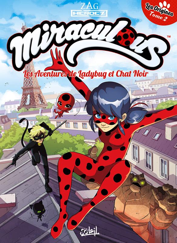 Miraculous T2 Partie 2 Les Aventures De Ladybug Et Chat Noir 0