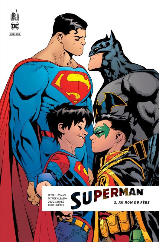 Superman Rebirth T2 Au Nom Du Pere 0 Comics Chez Urban Comics