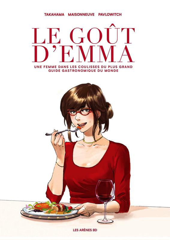 """Résultat de recherche d'images pour """"Le goût d'Emma de Takahama, Maisonneuve et Pavlowitch arenes bd"""""""