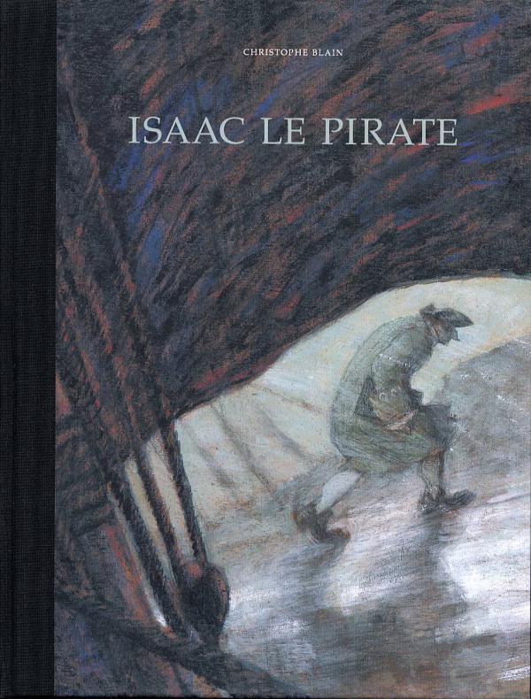 Isaac Le Pirate Bd Chez Dargaud De Blain