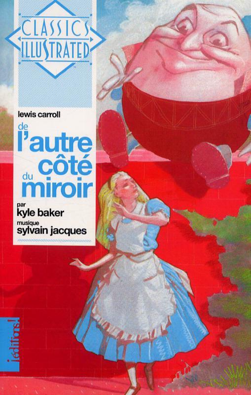 De l 39 autre c t du miroir comics chez ditions de baker for L autre cote du miroir