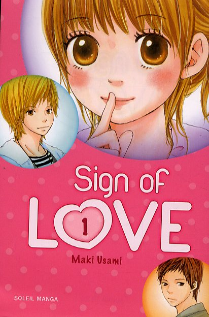 Sign of love T1, manga chez Soleil de Usami
