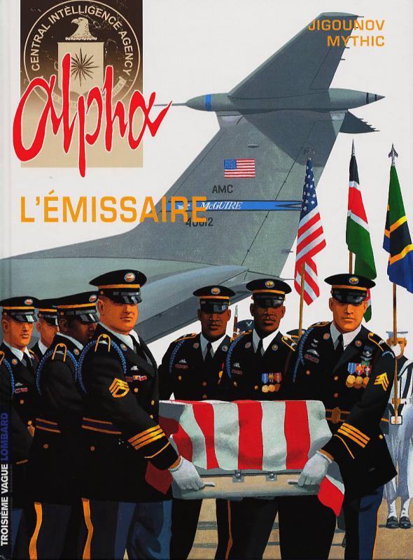 Alpha T6   L U0026 39  U00e9missaire  0   Bd Chez Le Lombard De Mythic